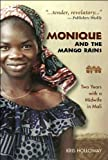 img - for Monique and the Mango Rains (text only) by K. Holloway; Consulting Editor J. Bidwell book / textbook / text book
