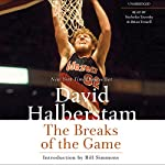 The Breaks of the Game | David Halberstam
