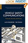 Vehicle Safety Communications: Protoc...
