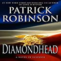 Diamondhead (       UNABRIDGED) by Patrick Robinson Narrated by Charles Leggett