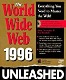 img - for The World Wide Web Unleashed 1996 by John December (1996-01-03) book / textbook / text book