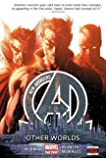 New Avengers Volume 3: Other Worlds (Marvel Now)