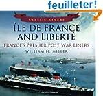 Ile De France and Liberte: France's P...