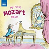Various Artists Mozart: My First Mozart Album (Naxos: 8578204)