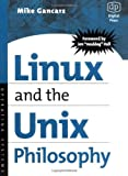 img - for Linux and the Unix Philosophy book / textbook / text book