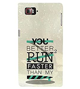 Better to Run Faster 3D Hard Polycarbonate Designer Back Case Cover for Lenovo Vibe Z2 Pro K920