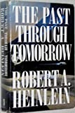 The Past through Tomorrow: Future History Stories