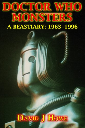 Doctor Who Monsters: A Classic Series Bestiary