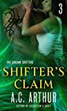 Shifters Claim Part III (The Shadow Shifters)