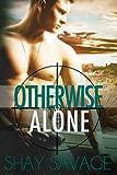Otherwise Alone (Evan Arden Book 1)