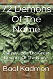 72 Demons of the Name: Calling upon the Great Demons of the Name: Volume 5 (Sacred Names)