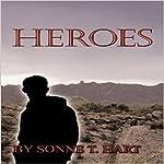 Heroes | Sonne T. Hart