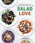Salad Love: Crunchy, Savory, and Fill...
