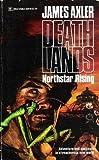 Northstar Rising (Deathlands, No. 10)