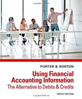 Using Financial Accounting Information: The Alternative to Debits and Credits, 9th Edition Front Cover