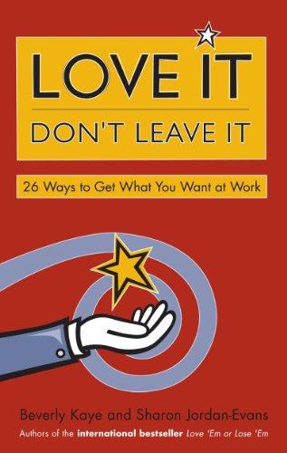 Sharon Jordan-Evans  Beverly Kaye - Love It, Don't Leave It