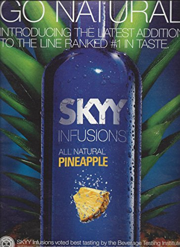 print-ad-for-2010-skyy-infusions-pineapple-vodka-go-natural