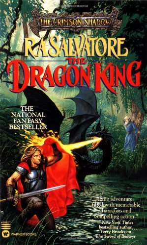 The Dragon King (The Crimson Shadow) by R. A. Salvatore (1997-11-01)