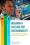 img - for Building a Culture for Sustainability: People, Planet, and Profits in a New Green Economy book / textbook / text book