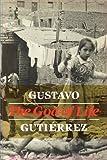The God of Life (033402515X) by Gutierrez, Gustavo