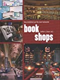 img - for Bookshops: Long Established and the Most Fashionable book / textbook / text book