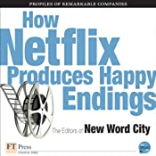 How Netflix Produces Happy Endings | [The Editors of New Word City]