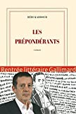 Les Prépondérants - Grand prix du Roman de l'Académie française 2015