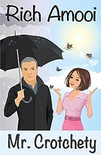 Mr. Crotchety by Rich Amooi ebook deal