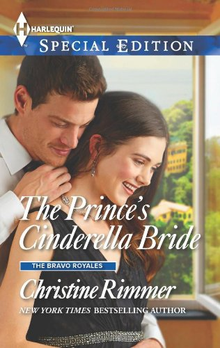 Image of The Prince's Cinderella Bride (Harlequin Special Edition\The Bravo Royales)
