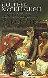 Antoine et Cl�op�tre, Tome 1 : Le Festin des fauves par McCullough