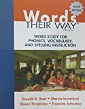 Words Their Way: Word Study for Phonics, Vocabulary, and Spelling Instruction (5th Edition)