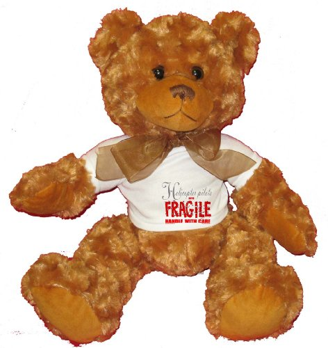 Helicopter pilots are FRAGILE handle  care Plush
