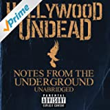 Notes From The Underground - Unabridged (Deluxe) [Explicit]