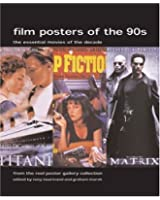 Film Posters Of The 1990s: The Essential Movies Of The Decade, From The Reel Poster Gallery Collection