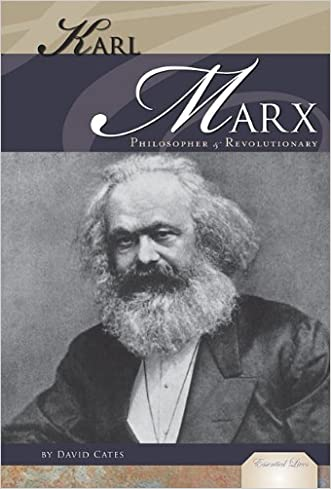 Karl Marx: Philosopher & Revolutionary (Essential Lives) written by David Cates