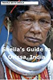 Sheila&#039;s Guide to Orissa, India