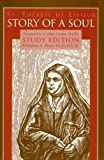 img - for Story of a Soul The Autobiography of St. Th r se of Lisieux Study Edition book / textbook / text book