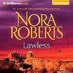 Lawless: Loving Jack | Nora Roberts