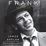 Frank: The Voice | James Kaplan