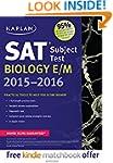Kaplan SAT Subject Test Biology E/M 2...