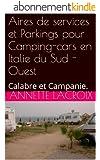 Aires de services et Parkings pour Camping-cars en Italie du Sud -Ouest: Calabre et Campanie.