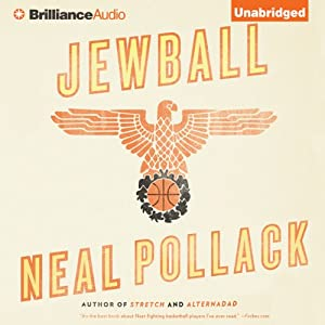 Jewball: A Novel | [Neal Pollack]