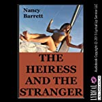 The Heiress and the Stranger: A Rough First Anal Sex Erotica Story | Nancy Barrett
