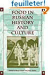 Food in Russian History and Culture