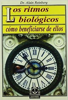 Los Ritmos Biologicos - Como Beneficiarse De Ellos - Alain Reinberg - pdf