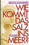 img - for Wie kommt das Salz ins Meer? book / textbook / text book
