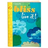 Bliss Live It! Bliss Give It! (Girl Scout Journey Books, Ambassador Book 3)
