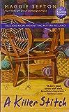 A Killer Stitch (0425222020) by Maggie Sefton