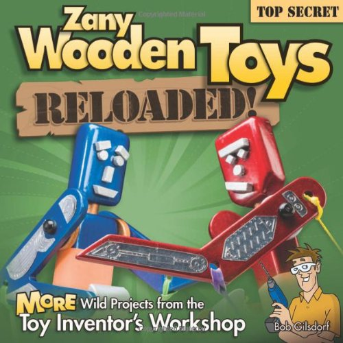 Zany Wooden Toys Reloaded!