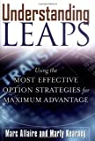 Understanding Leaps: Using the Most Effective Option Strategies for Maximum Advantage